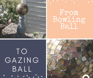 Bowling Ball Gazing Project