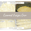 What you can do with all that garden fresh corn on the cob? Try this creamed freezer corn recipe and you will enjoy that sweet corn taste well into the winter.