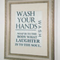 Wash Your Hands Print - Example of one of the free designs you can print out. My 12 year old son said the framed prints have been a huge hit with his friends. He stated that not a tween or teen has come out without giggling and repeating the sayings. I created four different sayings and frame them all for the downstairs bathroom.