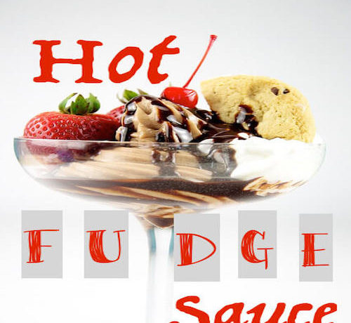Hot Fudge Sauce Recipe