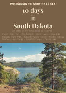 South Dakota Here We Come -10 Days in South Dakota