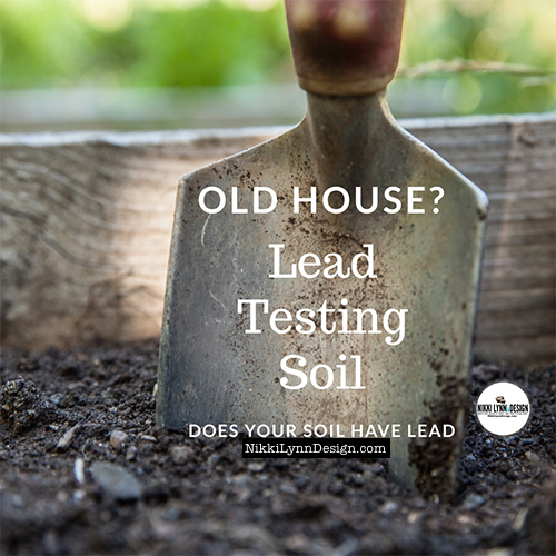Testing you Garden Soil For Lead