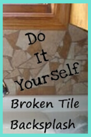 DIY Broken Tile Backsplash