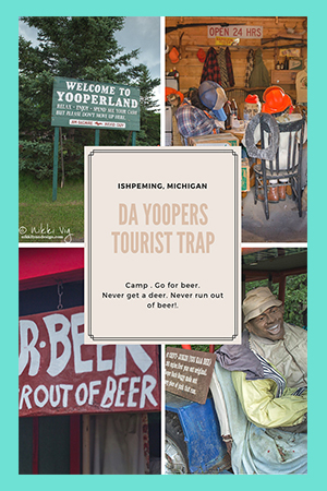 Da Yooper Tourist Trap Upper Michigan - Good for a Few Laughs.