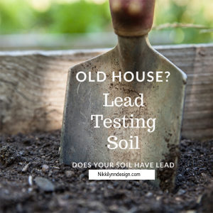 Test your soil for lead before planting