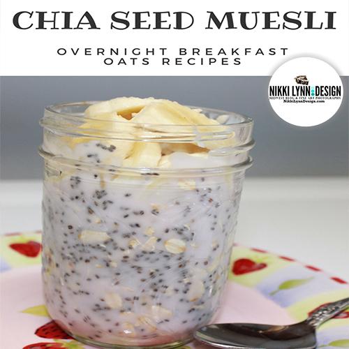 Chia Seed Muesi Overnight Breakfast Oats Recipe