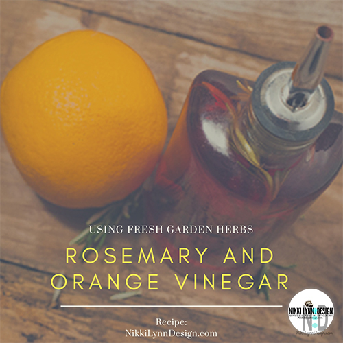Rosemary and Orange Vinegar Recipe