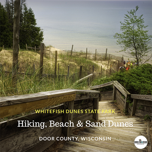 Whitefish Dunes State Park Door County Wisconsin Hiking, Sand Dunes Beach Dog Friendly