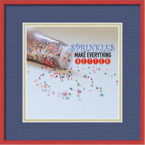 Sprinkles Make Everything Better Quote Print