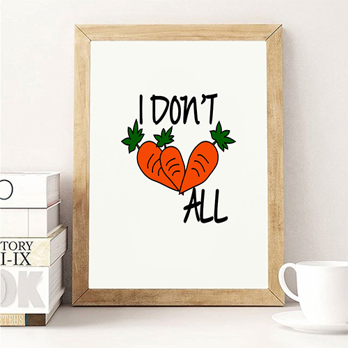I Don't Carrot All Funny Wall Art